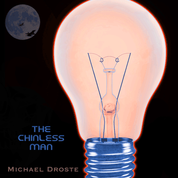 The Chinless Man - Michael Droste