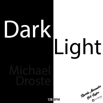Dark Light - Rhonda Alexander Bob Taylor Michael Droste