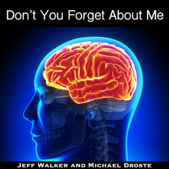 Don\'t You For Get About Me - Jeff Walker Michael Droste
