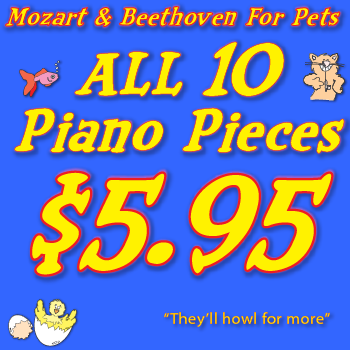 Mozart and Beethoven For Pets ALL TEN RECORDINGS