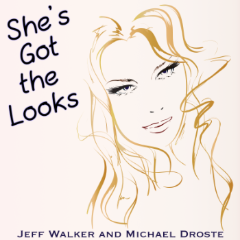 She\'s Got The Looks - Jeff Walker and Michael Droste