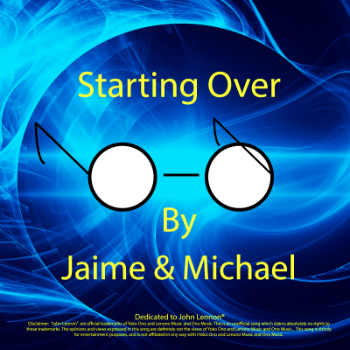 Starting Over - Jaime and Michael