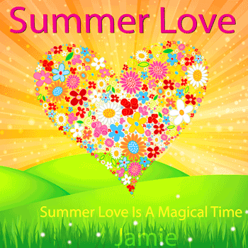 Summer Love Is A Magical Time - Jaime