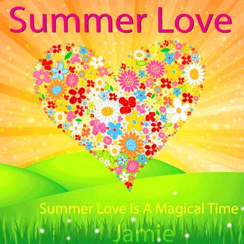 Summer Love Is A Magical Time - Jaime