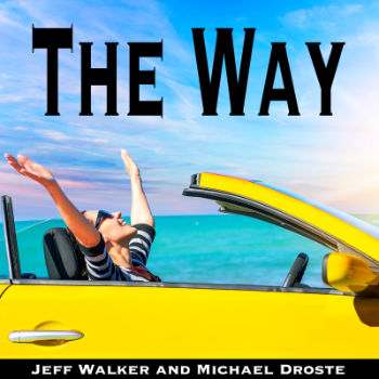 The Way - Jeff Walker and Michael Droste