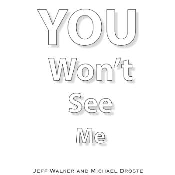 You Won\'t See Me - Jeff Walker Michael Droste