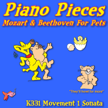 Mozart and Beethoven For Pets K331 Movement 1